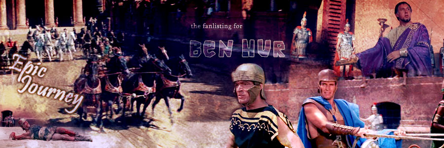 Epic Journey - the fanlisting for Ben Hur (1959)